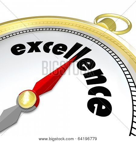 Excellence Word Gold Compass Pointing Greatness Direction