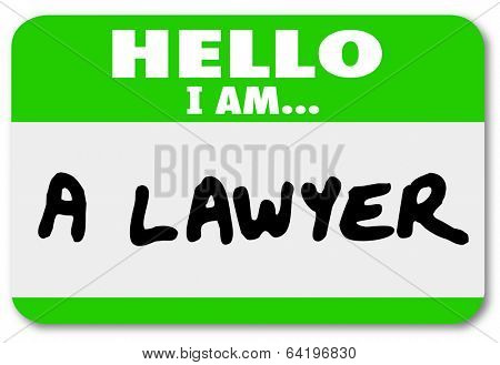 Hello I Am a Lawyer Name Tag Sticker Attorney