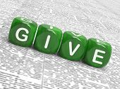 stock photo of generous  - Give Dice Meaning Be Generous And Contribute - JPG