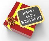 stock photo of sweet sixteen  - Happy Sixteenth Birthday Present Showing Sweet Sixteen Celebrations Or Party - JPG
