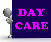 foto of day care center  - Day Care Sign Showing Day Care Centre Or Kindergarten - JPG