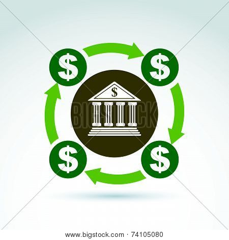 banking symbol, financial system icon. Circulation of money, illustration of money cycle. Banking se