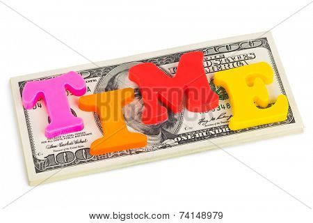 Word Time on money - business concept isolated on white background
