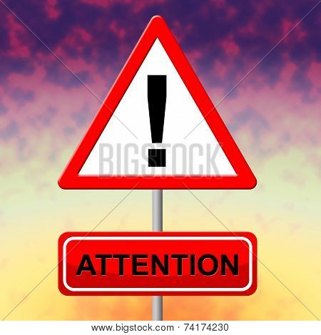 Attention Alert Means Observation Warning And Safety