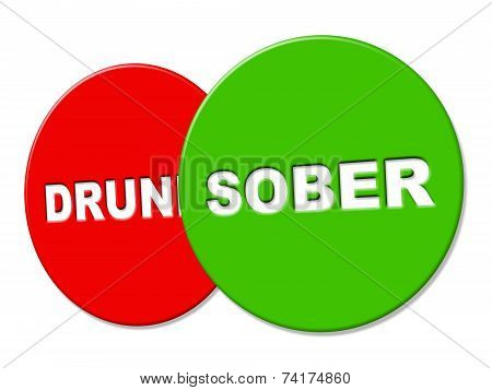 Sober Sign Means Clear Headed And Advertisement