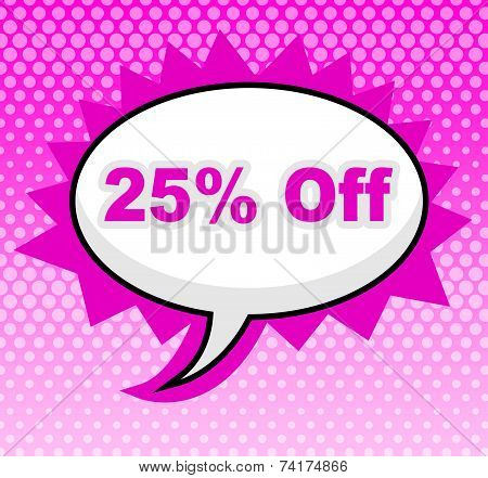 Twenty Five Percent Represents Display Promo And Promotional