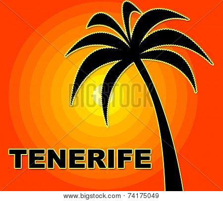 Tenerife Holiday Represents Go On Leave And Heat