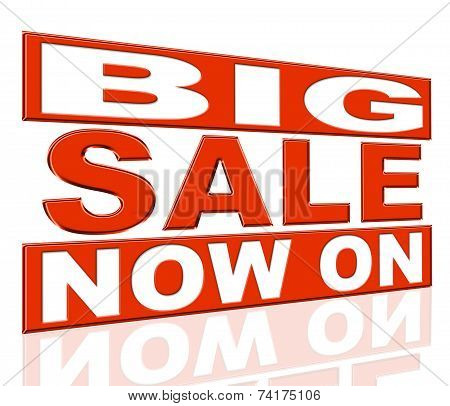 Big Sale Means At The Moment And Closeout