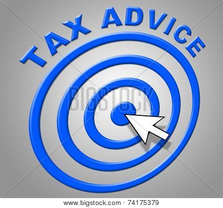 Tax Advice Indicates Info Recommendations And Support