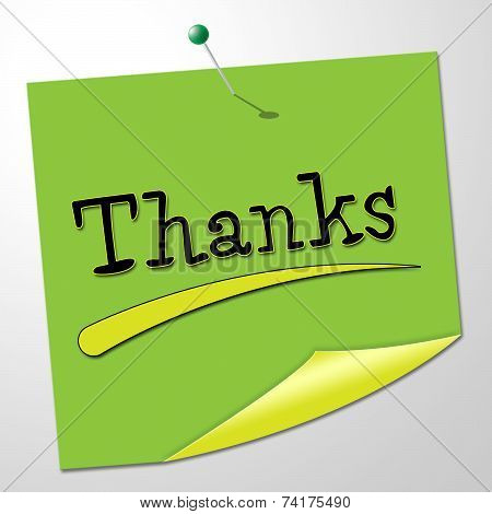 Thanks Message Represents Thankful Appreciate And Communicate