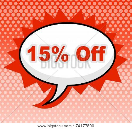Fifteen Percent Off Represents Promotion Closeout And Promotional