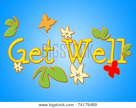 Get Well Means Health Care And Communicate