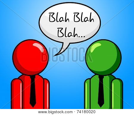 Blah Conversation Shows Chit Chat And Talk