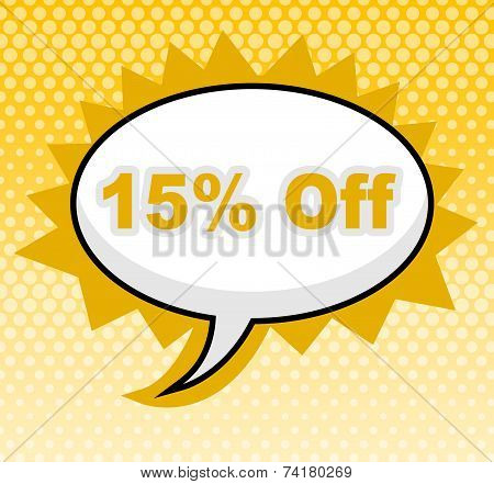 Fifteen Percent Off Indicates Sign Promotion And Placard