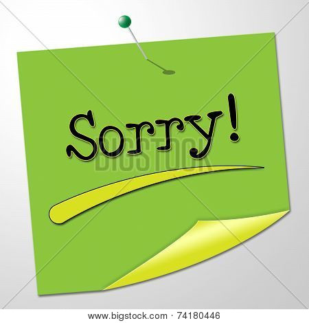 Sorry Message Represents Messages Send And Remorse
