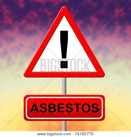 Asbestos Alert Indicates Hazmat Warning And Danger