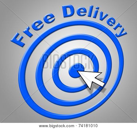 Free Delivery Means For Nothing And Delivering