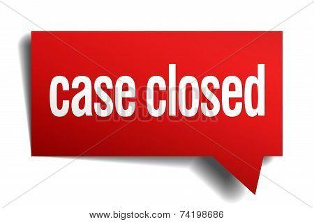 Case Closed Red 3D Realistic Paper Speech Bubble