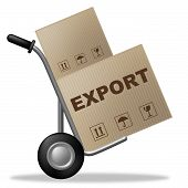 stock photo of export  - Export Package Showing Sell Abroad And Exported - JPG