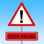picture of indecent  - Stop Abuse Representing Warning Sign And Violence - JPG