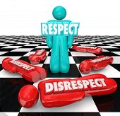 picture of disrespect  - Respect word in 3d letters on a single person left standing on a chessboard as competitors who showed disrespect are defeated - JPG