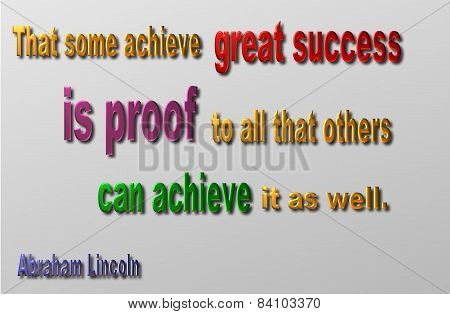 Sucess & Acheivement quote - Abraham Lincoln