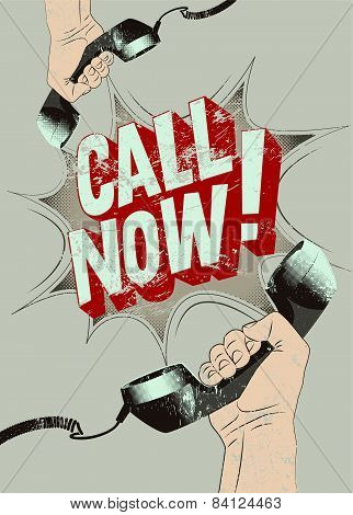 Call Now! Typographic retro grunge poster. Hands holds a telephone receivers. Vector illustration.