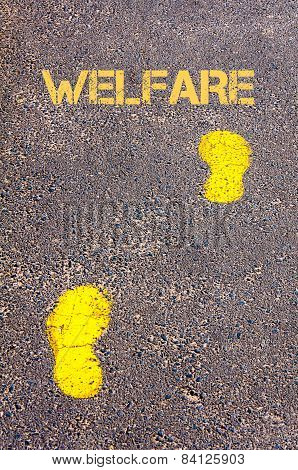 Yellow Footsteps On Sidewalk Towards Welfare Message