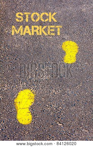 Yellow Footsteps On Sidewalk Towards Stock Market Message