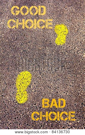 Yellow Footsteps On Sidewalk From Bad Choice To Good Choice Message. Concept Image