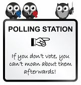 picture of moaning  - Monochrome comical polling station sign isolated on white background - JPG