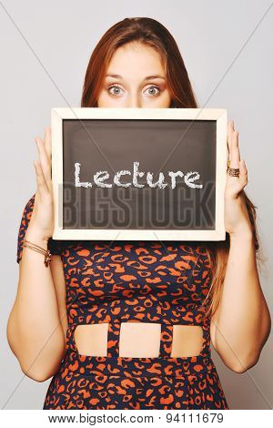University College Student Holding A Chalkboard Saying Lecture
