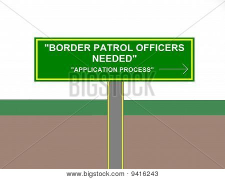 Border Patrol Officers Help Wanted Sign