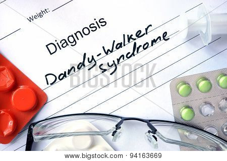 Diagnosis Dandy-Walker syndrome and pills.