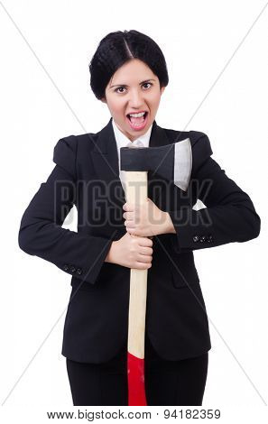 Businesswoman with axe isolated on white