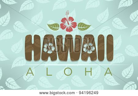Vector illustration of Hawaii and aloha word with tropical hibiscus flowers