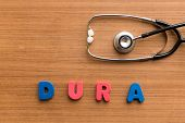 picture of mater  - dura colorful medical word and stethoscope on the wooden background - JPG