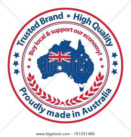 Proudly made in Australia. Trusted Brand, High Quality. Buy local and support our economy - label / stamp / sticker. Print colors used