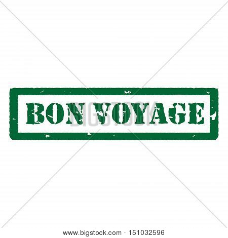 Vector illustration green bon voyage grunge rubber stamp on white