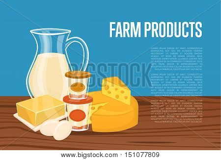 Farm products banner with dairy composition on wooden table, vector illustration with space for text. Healthy nutritious concept with butter, eggs, milk, yoghurt, cheese, kefir. Organic farming. Organic farmers food. Organic food and dairy