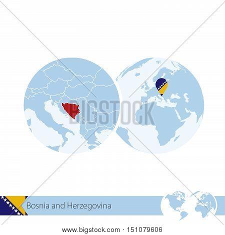 Bosnia And Herzegovina On World Globe With Flag And Regional Map Of Bosnia And Herzegovina.
