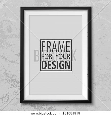 Frame on grey grunge wall. Black photoframe mockup. Modern trendy empty framing for your design. Vector picture frame template for painting drawing poster quote or photo.