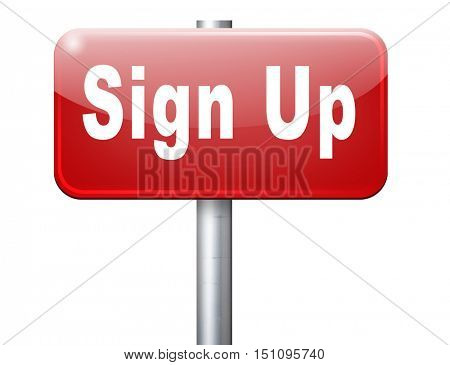 sign up or apply now icon and subscribe here for membership. Fill in application form. 3D illustration