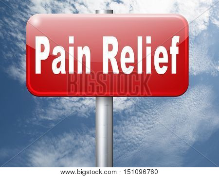 Pain relief or management by painkiller or other treatment of chronic back pain, road sign billboard. 3D illustration
