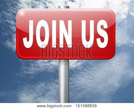 Join us now road sign and register here for free today. Registration icon member or membership billboard 3D illustration