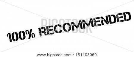 100 Percent Recommended Rubber Stamp