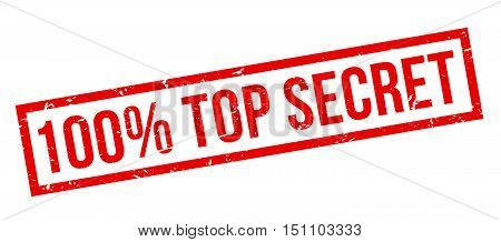 100 Percent Top Secret Rubber Stamp