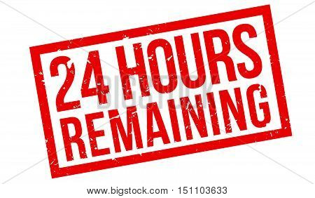 24 Hours Remaining Rubber Stamp