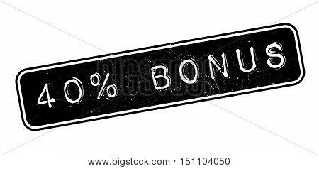 40 Percent Bonus Rubber Stamp