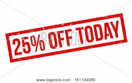 25 Percent Off Today Rubber Stamp